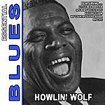 Howlin' Wolf Little Red Rooster - Essential Blues By Howlin' Wolf