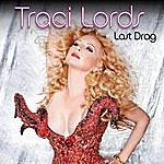 Traci Lords Last Drag