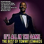 Tommy Edwards It's All In The Game - The Best Of Tommy Edwards