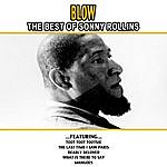 Sonny Rollins Blow - The Best Of Sonny Rollins