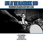 Shelly Manne & His Men Live At The Blackhawk 1959 - Shelly Manne And His Men