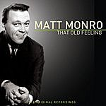 Matt Monro That Old Feeling