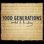 1000 Generations Wrecked For The Ordinary - Ep