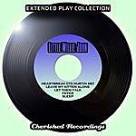 Little Willie John The Extended Play Collection - Little Willie John