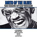 Ray Charles Birth Of The Blues - The Genius Of Ray Charles