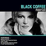 Peggy Lee Black Coffee - Peggy Lee