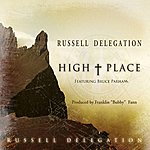 The Russell Delegation High Place (Feat. Bruce Parham) - Single