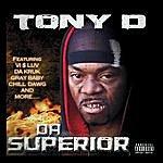 Tony D. Da Superior