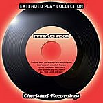 Marv Johnson The Extended Play Collection - Marv Johnson