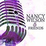 Nancy Wilson Nancy Wilson & Friends
