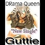 Dramaqueen Guttie