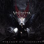 Vendetta Tyranny Of Minority