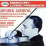 Henryk Szeryng Schumann: Violin Concerto / Mendelssohn: Violin Concerto In E Minor Etc.