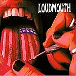 Loudmouth Loudmouth
