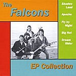 The Falcons Ep Collection