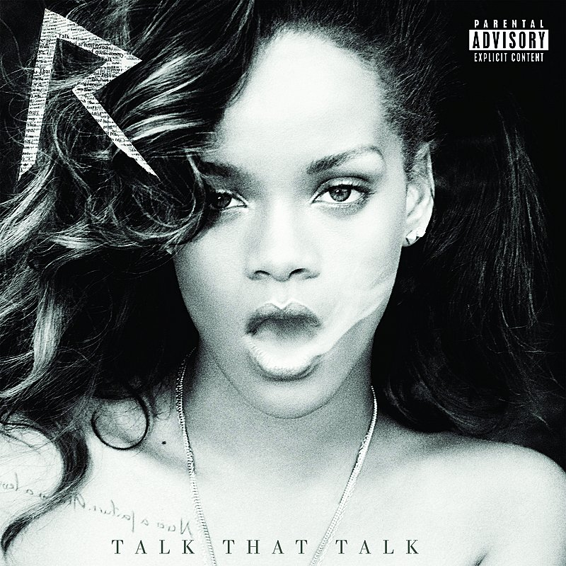 Cover Art: Talk That Talk (Deluxe Explicit Edition)