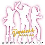 Venus Mission Body Rockin'