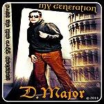 D Major My Generation - Single