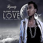 Dynasty Outer Space Love - Single