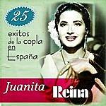 Juanita Reina Juanita Reina 25 Éxitos De La Copla En España