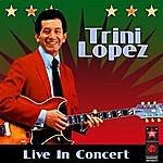 Trini Lopez Live In Concert
