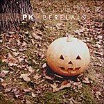 P.K. Berelain - Single