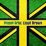 Lloyd Brown Reggae Brits: Lloyd Brown