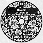 Royce Le' Loon Ep