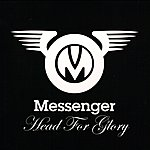 The Messenger Head For Glory
