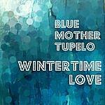 Blue Mother Tupelo Wintertime Love