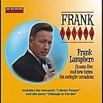 Frank Lamphere Frank Swings