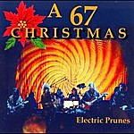 The Electric Prunes A 67 Christmas