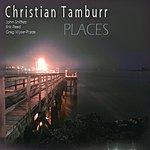 The Christian Tamburr Quartet Places
