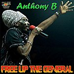 Anthony B Free Up The General