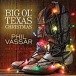 Phil Vassar Big Ole Texas Christmas (Feat. Ray Benson) - Single