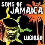 Luciano Sons Of Jamaica - Luciano