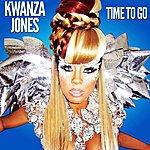 Kwanza Jones Time To Go - Single
