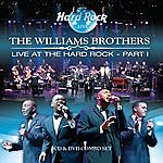 The Williams Brothers Live At The Hard Rock Part 1