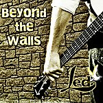 L.E.D. Beyond The Walls