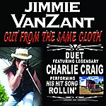 Jimmie Van Zant Cut From The Same Cloth