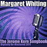 Margaret Whiting The Jerome Kern Songbook - (Digitally Re-Mastered 2011)