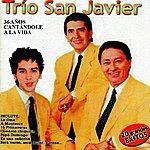 Trio San Javier 36 Anos Cantandole A La Vida