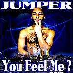 Jumper You Feel Me?