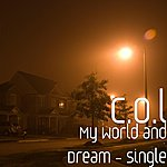 Col My World And Dream - Single