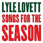 Lyle Lovett Songs For The Season