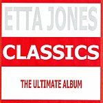 Etta Jones Classics - Etta Jones