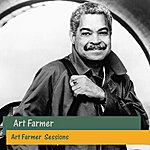 Art Farmer Art Farmer Sessions
