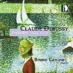 Bruno Canino Claude Debussy: Préludes