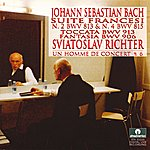 Sviatoslav Richter J. S. Bach: French Suite Nos. 2 & 4