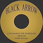 Freddie McGregor Love Makes The World Go Around